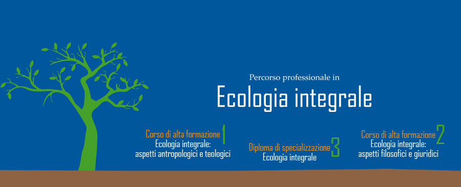 PERCORSO PROFESSIONALE IN ECOLOGIA INTEGRALE