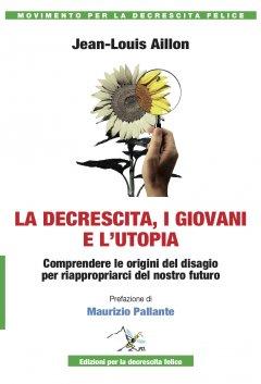http://decrescitafelice.it/wp-content/uploads/la-decrescita-i-giovani-e-l-utopia_2302.jpg