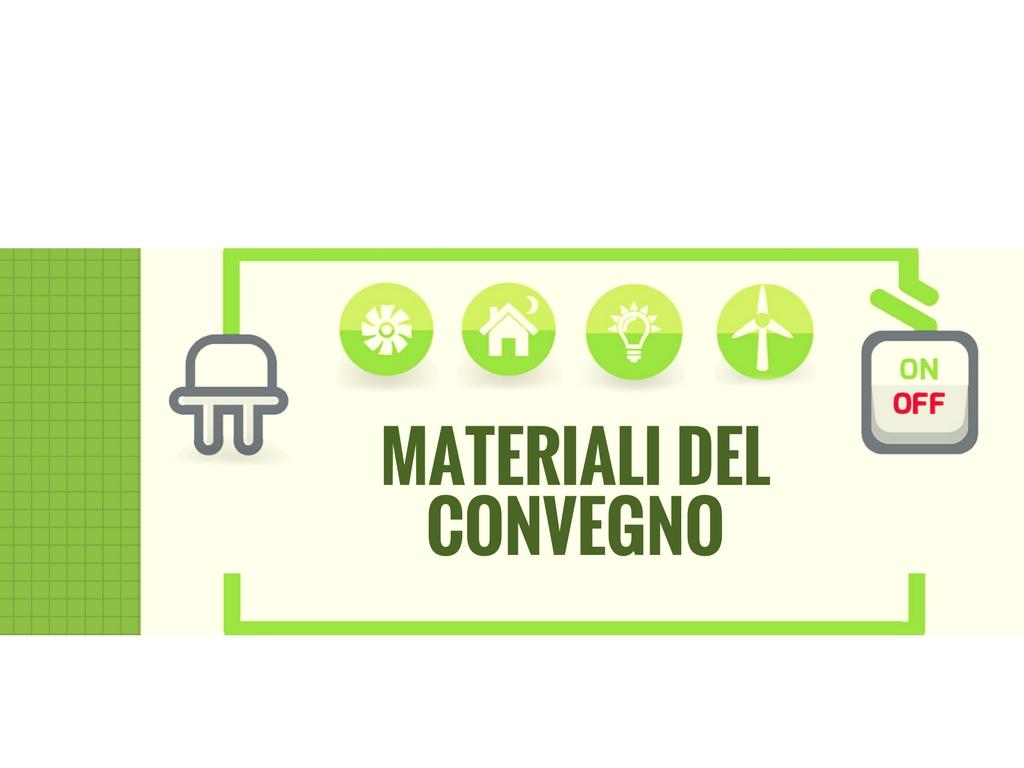 La Decrescita Felice a Roma l'11 novembre: incontri ed eventiStrategie energetiche – MATERIALI CONVEGNO MDF/AIEE
